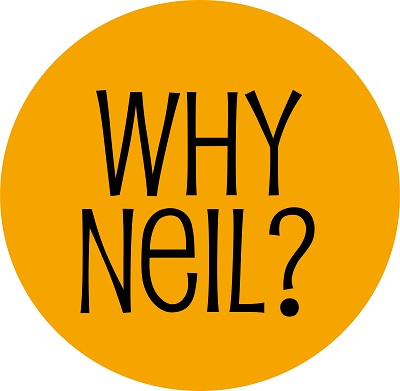 Why Neil?