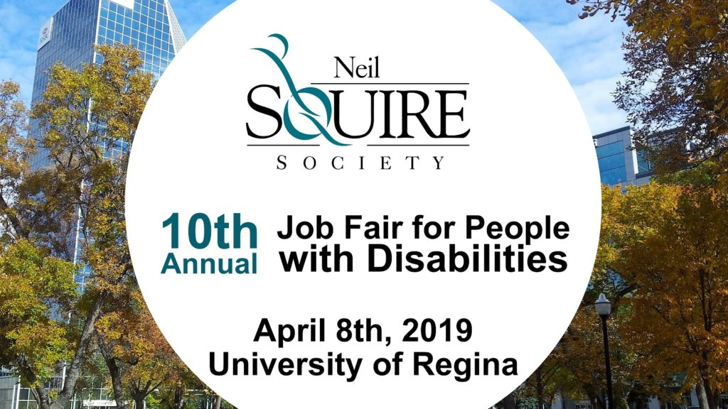 10th Annual Job Fair for People with Disabilities. April 8th, 2019, University of Regina