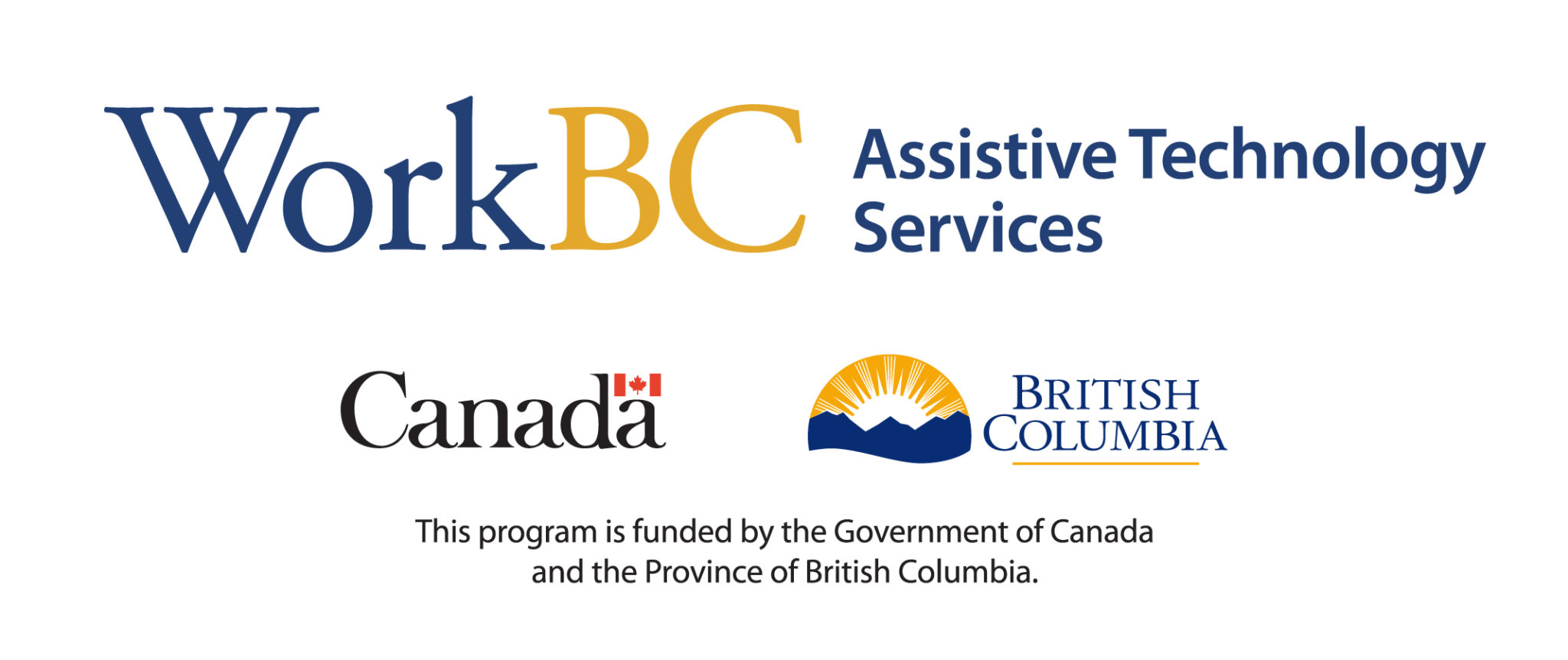 WorkBC Assistive Technology Services logo with text below: This program is funded by the Government of Canada and the Province of British Columbia