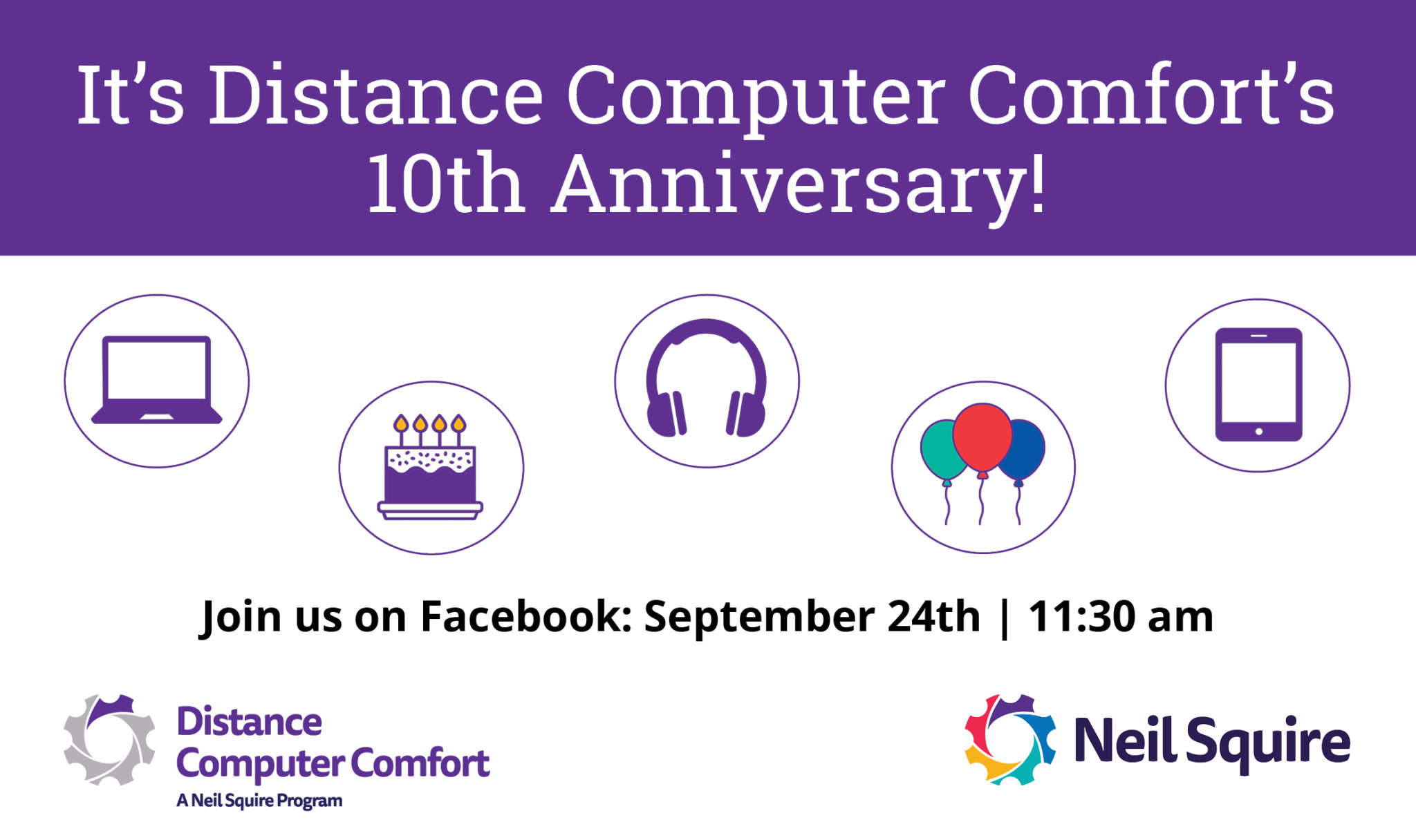 Icons of computer, laptop, phone, cake and balloons. Date and time. Distance Computer Comfort and Neil Squire logos